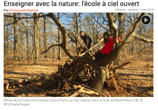 Enseigner avec la nature. Reportage de RFI sur la Forest International School Paris.