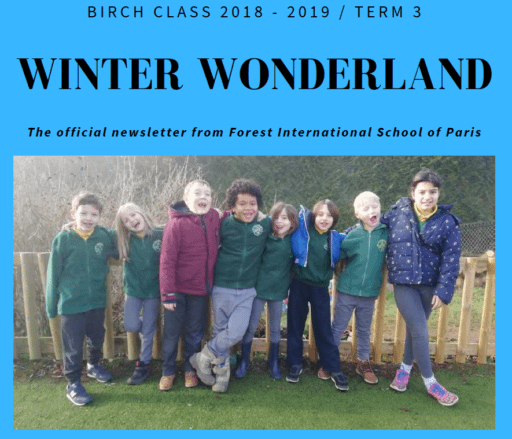Forest International School Paris Birch Class Term 3 - 2019